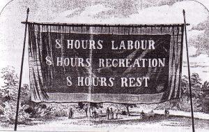 labor movement sign: 8 hours labour, 8 hours recreation, 8 hours rest